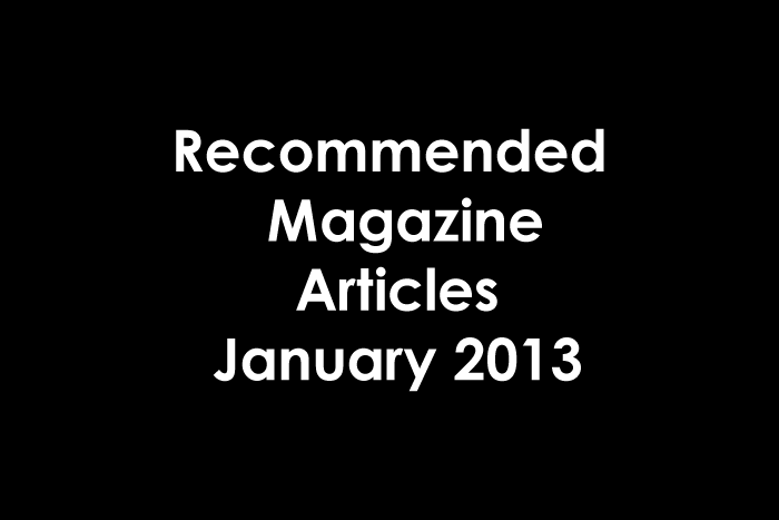Recommended Magazine Articles 01 2013
